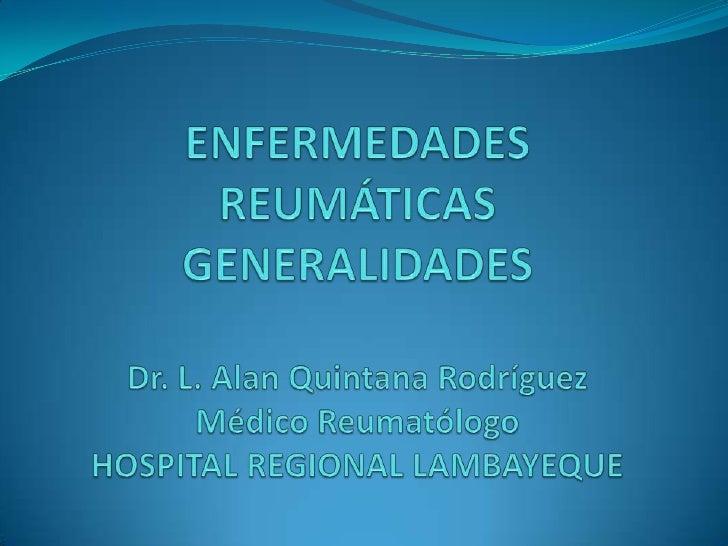 Clasificación de las Enfermedades ReumáticasL Enfermedades difusas del tejido conjuntivo    A. Artritis reumatoide        ...