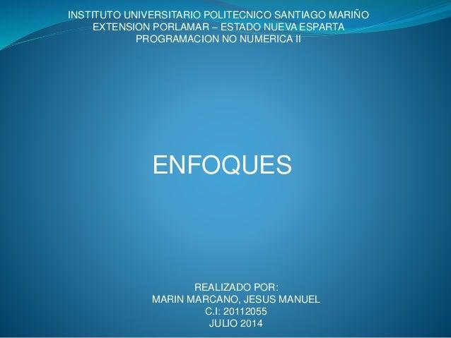 INSTITUTO UNIVERSITARIO POLITECNICO SANTIAGO MARIÑO EXTENSION PORLAMAR – ESTADO NUEVA ESPARTA PROGRAMACION NO NUMERICA II ...