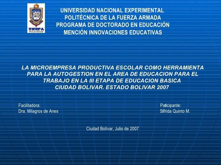 LA MICROEMPRESA PRODUCTIVA ESCOLAR COMO HERRAMIENTA PARA LA AUTOGESTION EN EL AREA DE EDUCACION PARA EL TRABAJO EN LA III ...