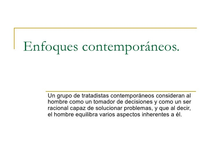 Enfoques contempor neos for Caracteristicas de los contemporaneos