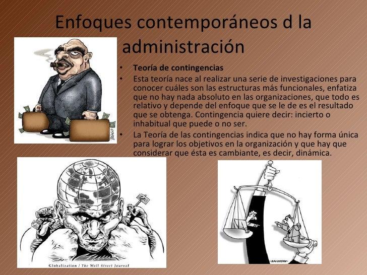 Enfoques contempor neos de la administraci n for Caracteristicas del contemporaneo