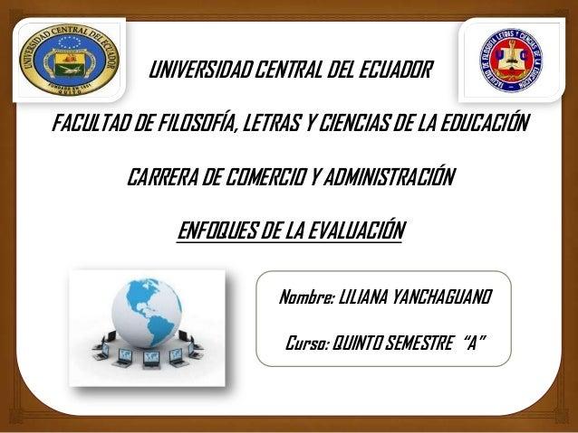 UNIVERSIDAD CENTRAL DEL ECUADORFACULTAD DE FILOSOFÍA, LETRAS Y CIENCIAS DE LA EDUCACIÓNCARRERA DE COMERCIO Y ADMINISTRACIÓ...