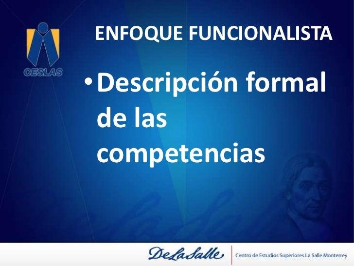 Funcionalista<br />Conductual<br />Constructivista<br />COMPETENCIAS<br />Socioformativo<br />