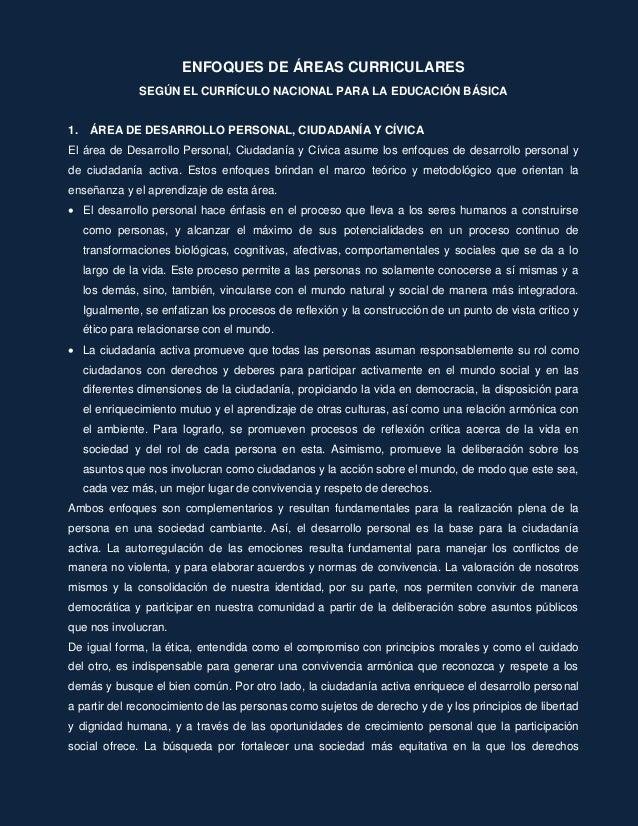 ENFOQUES DE ÁREAS CURRICULARES SEGÚN EL CURRÍCULO NACIONAL PARA LA EDUCACIÓN BÁSICA 1. ÁREA DE DESARROLLO PERSONAL, CIUDAD...