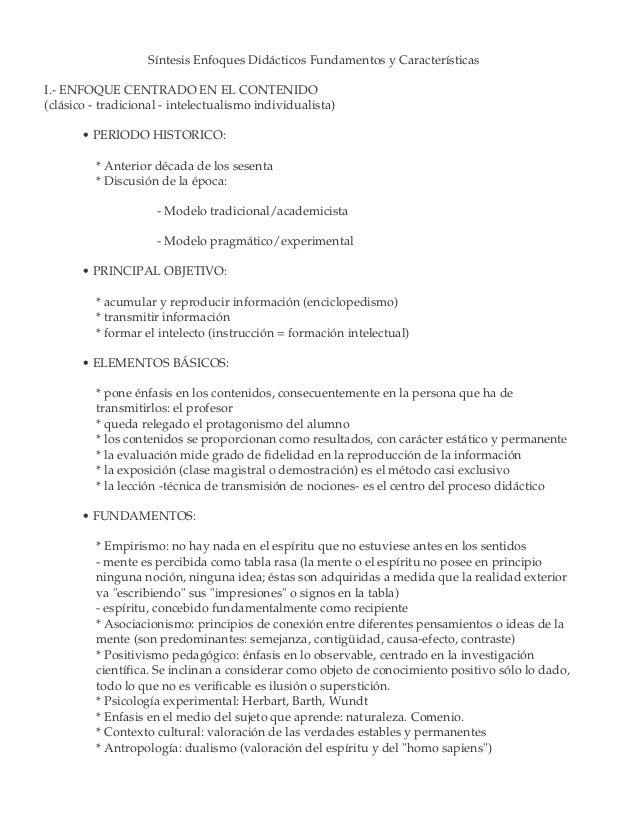 Síntesis Enfoques Didácticos Fundamentos y Características I.- ENFOQUE CENTRADO EN EL CONTENIDO (clásico - tradicional - i...