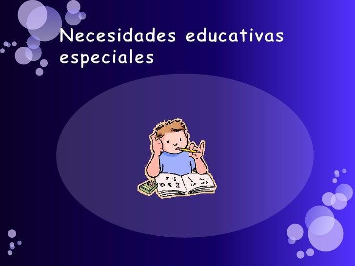 Necesidades educativas especiales<br />