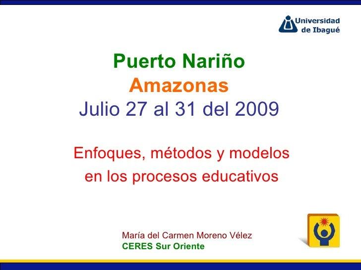 Enfoques,  Métodos Y  Modelos Julio 31 Slide 2