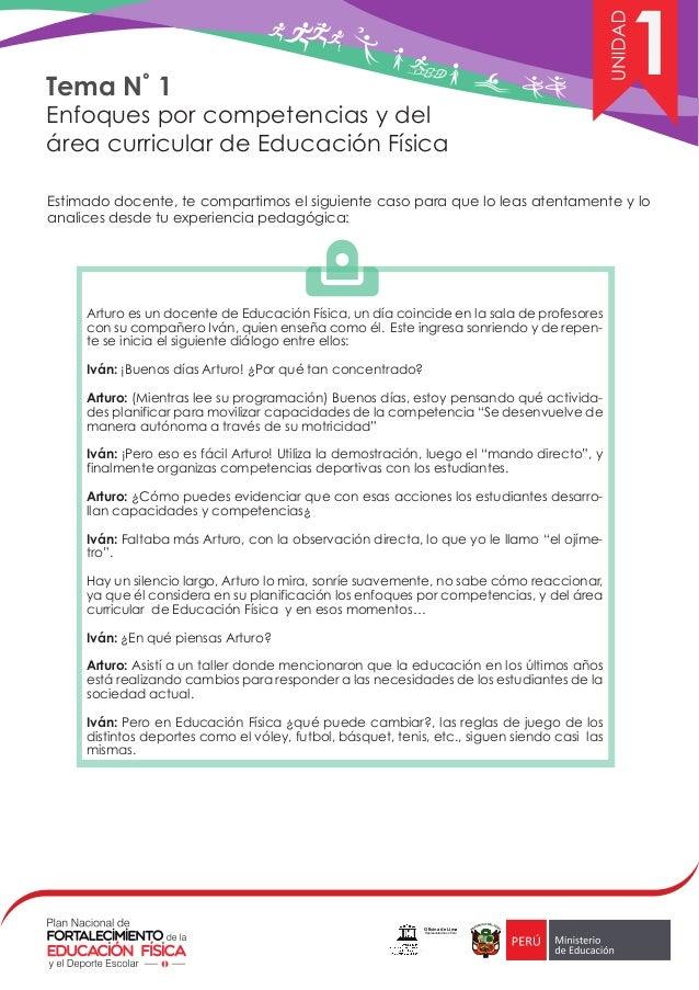 Tema N˚ 1 Enfoques por competencias y del área curricular de Educación Física 1 Estimado docente, te compartimos el siguie...