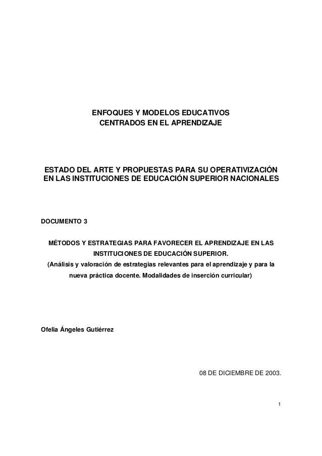 1ENFOQUES Y MODELOS EDUCATIVOSCENTRADOS EN EL APRENDIZAJEESTADO DEL ARTE Y PROPUESTAS PARA SU OPERATIVIZACIÓNEN LAS INSTIT...