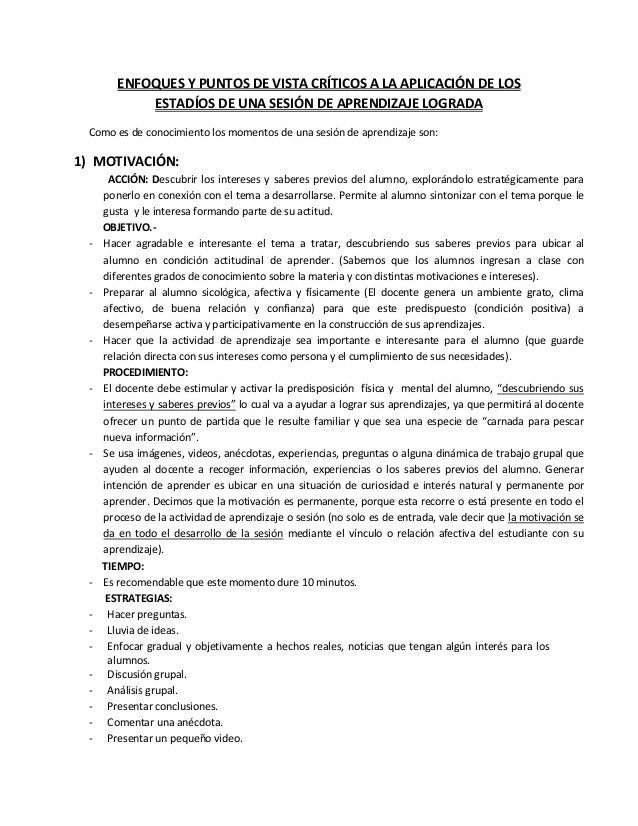 ENFOQUES Y PUNTOS DE VISTA CRÍTICOS A LA APLICACIÓN DE LOSESTADÍOS DE UNA SESIÓN DE APRENDIZAJE LOGRADAComo es de conocimi...