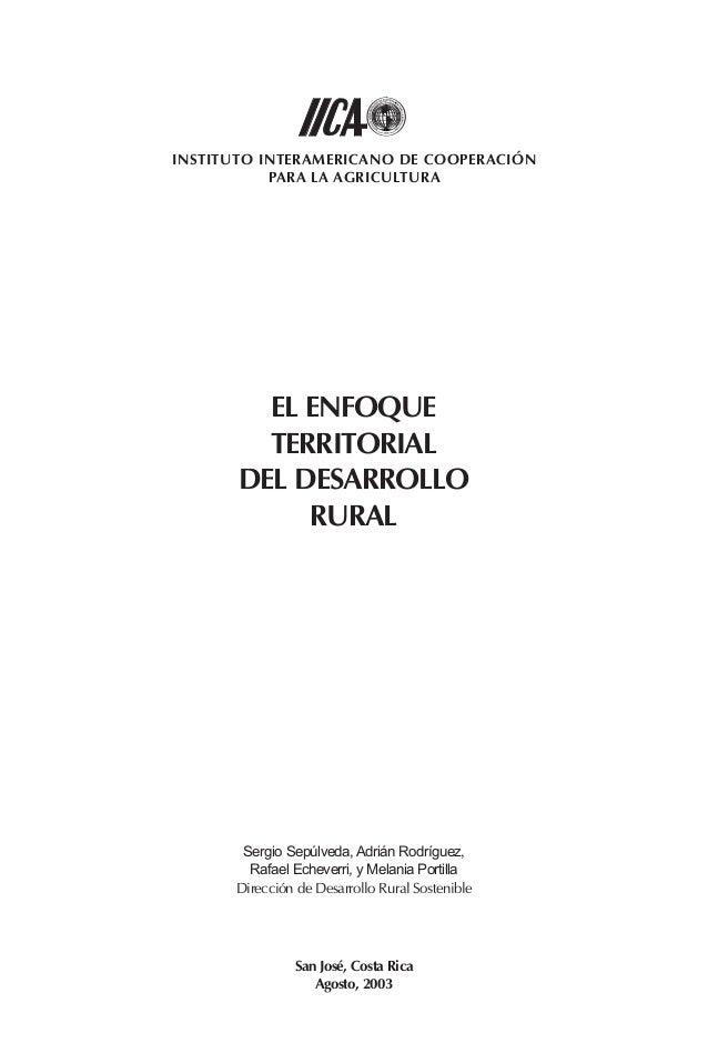 INSTITUTO INTERAMERICANO DE COOPERACIÓN           PARA LA AGRICULTURA         EL ENFOQUE         TERRITORIAL       DEL DES...