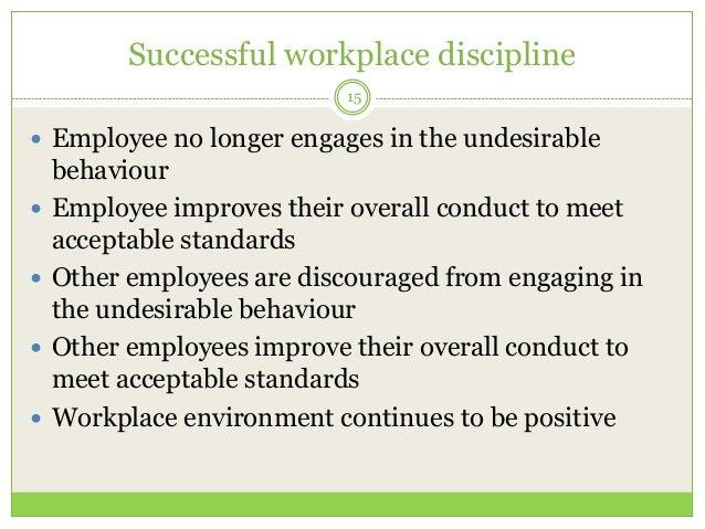 Enforcing workplace discipline yk.