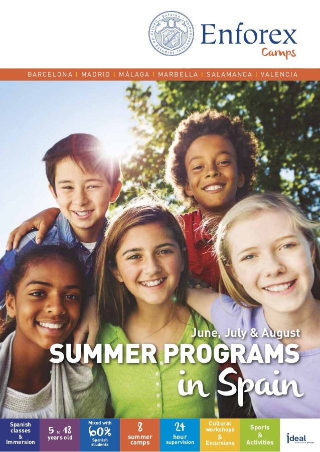 SUMMER PROGRAMS in Spain June, July & August Spanish classes & Immersion Sports & Activities summer camps 8 24 hour superv...