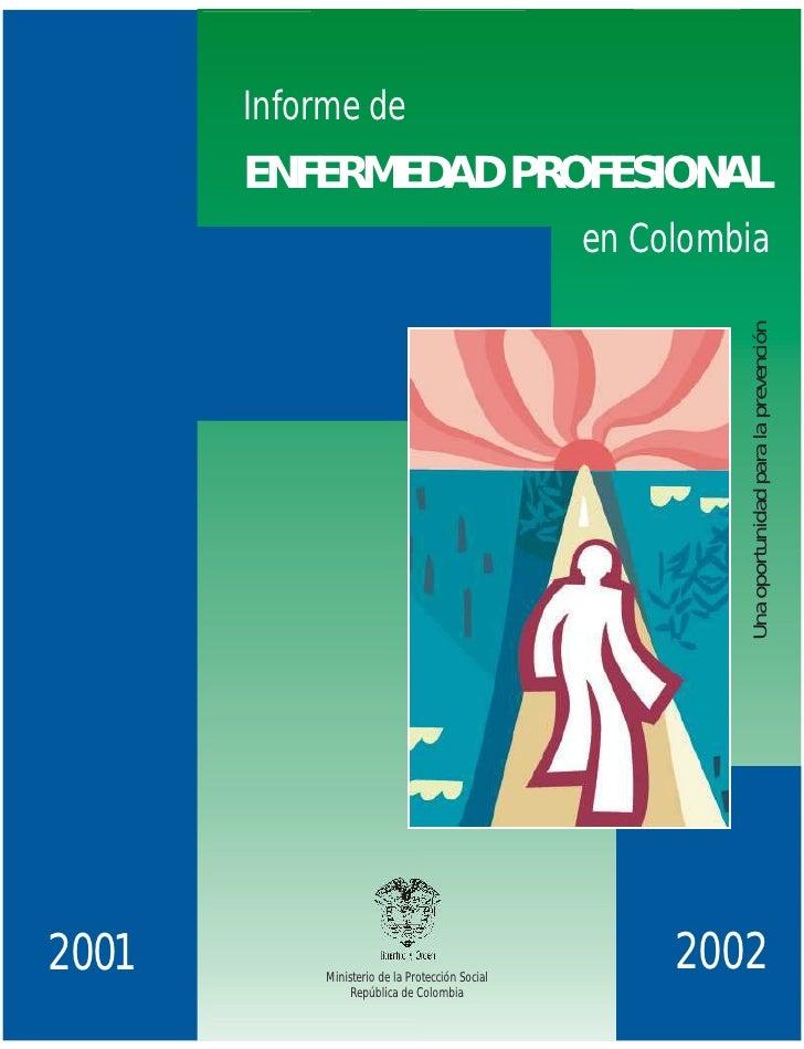 Informe de       ENFERMEDAD PROFESIONAL                                                 en Colombia                       ...