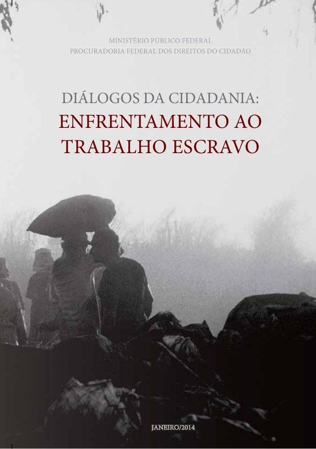 MINISTÉRIO PÚBLICO FEDERALMINISTÉRIO PÚBLICO FEDERAL PROCURADORIA FEDERAL DOS DIREITOS DO CIDADÃOPROCURADORIA FEDERAL DOS ...