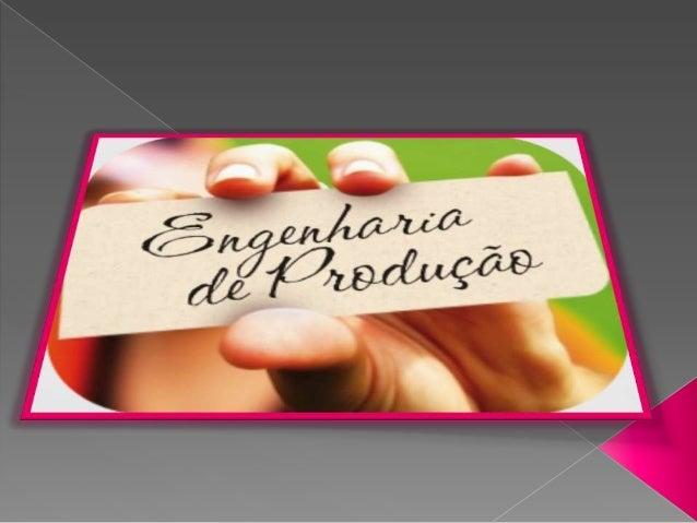   É o ramo da engenharia que gerencia os recursos humanos, financeiros e materiais para aumentar a produtividade de uma e...