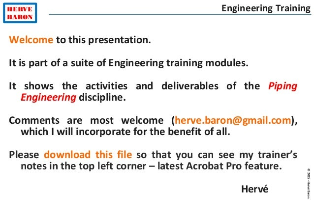 ©2015–HervéBaron HERVE BARON Engineering Training Welcome to this presentation. It is part of a suite of Engineering train...