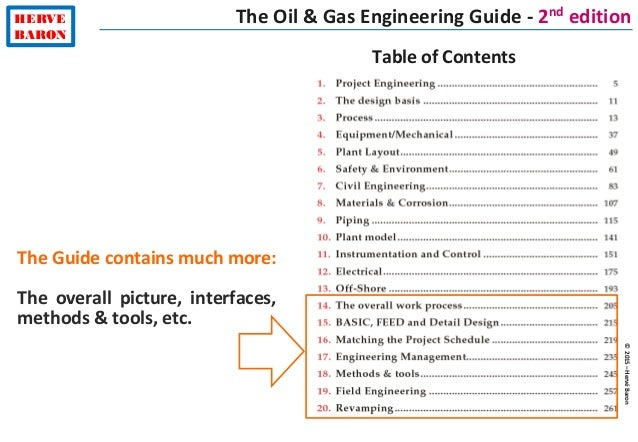 ©2015–HervéBaron HERVE BARON The Oil & Gas Engineering Guide - 2nd edition Table of Contents The Guide contains much more:...