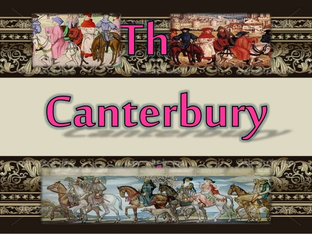 Analysis Of Canterbury Tales By Geoffrey Chaucer General Prologue