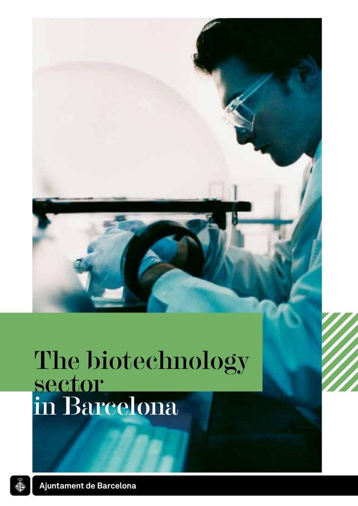 The biotechnologysectorin Barcelona