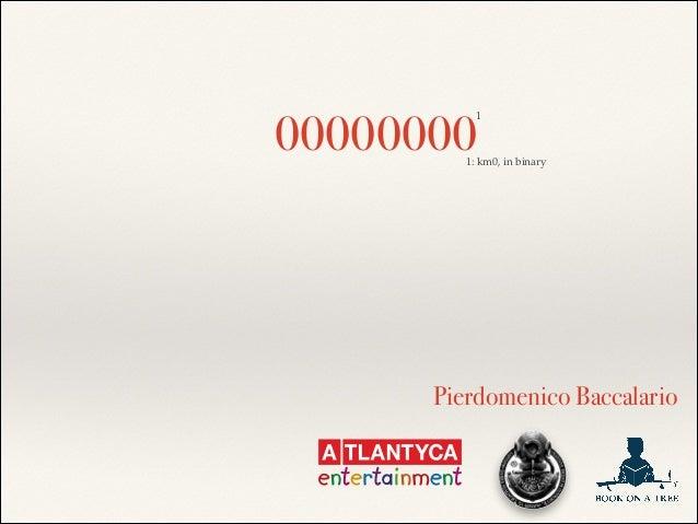 Pierdomenico Baccalario 00000000 1 1: km0, in binary