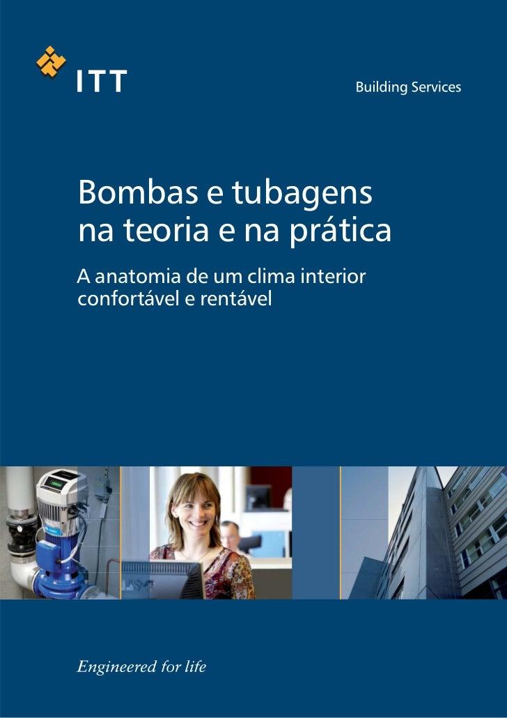 Bombas e tubagensna teoria e na práticaA anatomia de um clima interiorconfortável e rentável