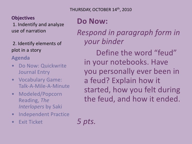 Objectives 1. Indentify and analyze use of narration 2. Identify elements of plot in a story<br />THURSDAY, OCTOBER 14th, ...