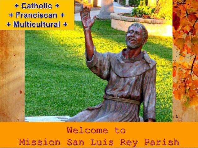 Welcome to Mission San Luis Rey Parish