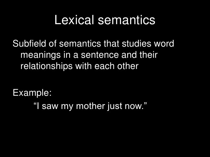 semantics and meaning Definition of semantics in us english - the branch of linguistics and logic concerned with meaning there are a number of branches and subbranches of semantics.