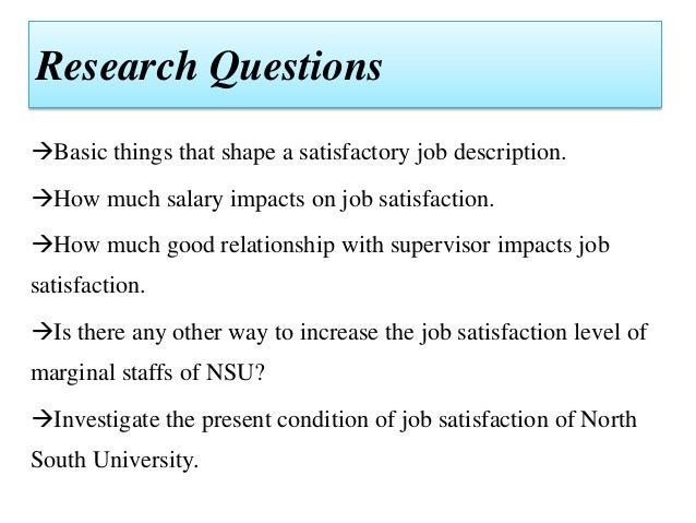 research papers on job satisfaction Main objective of this study is to assess the factors which are responsible for influencing employee's job satisfaction this paper job the a research.