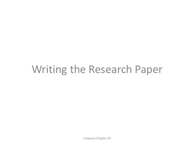 Writing the Research Paper Longman Chapter 20