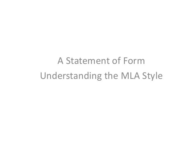A Statement of Form Understanding the MLA Style
