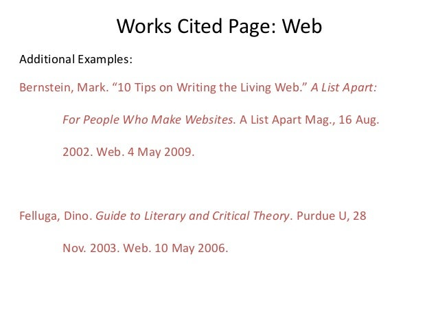 """Works Cited Page: Web Additional Examples: Bernstein, Mark. """"10 Tips on Writing the Living Web."""" A List Apart: For People ..."""