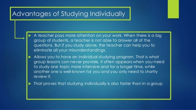Advantages of group study essay