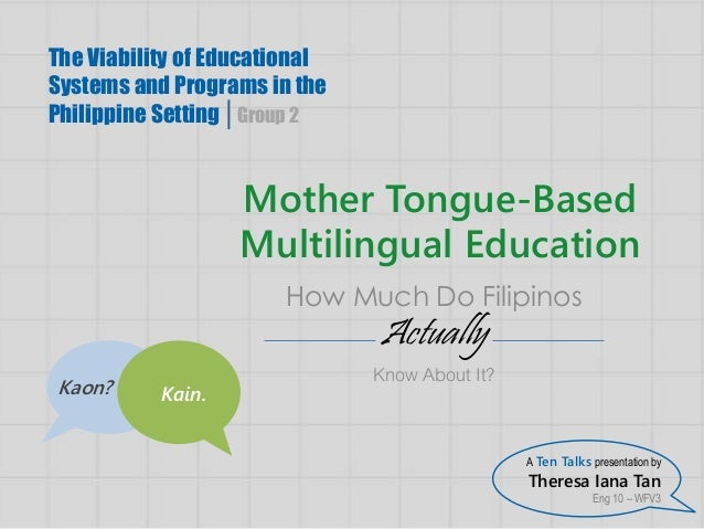 multilingual education Here are a few firsthand accounts we gathered from multilinguals that help  explain the daily benefits of being able to speak multiple languages.