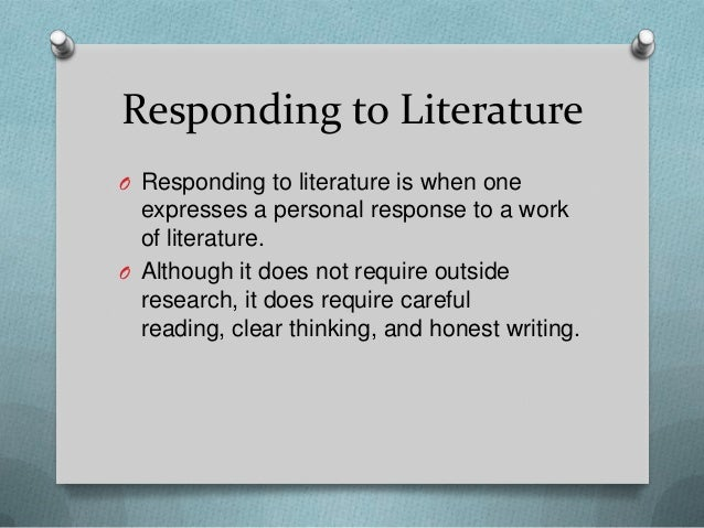 responding to literature essay In countries like the united states and the united kingdom, essays have become a major part of a formal education in the form of free response questions secondary students in these.