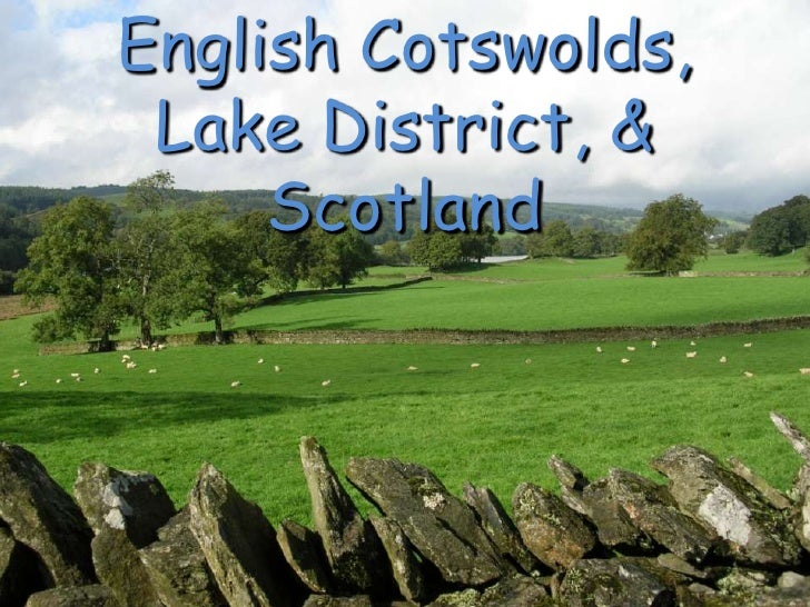 English Cotswolds, Lake District, & Scotland<br />