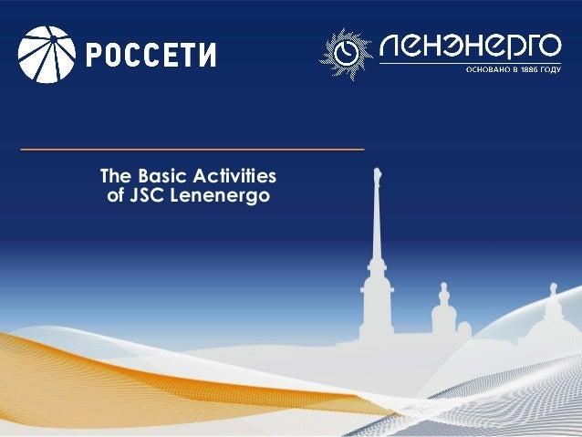 The Basic Activities of JSC Lenenergo