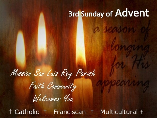 Mission San Luis Rey Parish                        Faith Community                         Welcomes You† Catholic †   Fran...
