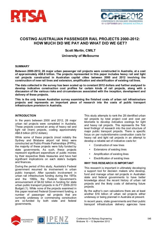 COSTING AUSTRALIAN PASSENGER RAIL PROJECTS 2000-2012:          HOW MUCH DID WE PAY AND WHAT DID WE GET?                   ...