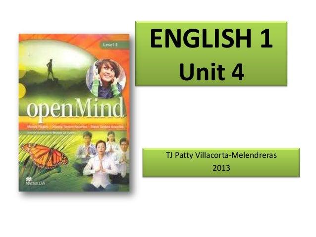 ENGLISH 1 Unit 4 TJ Patty Villacorta-Melendreras 2013