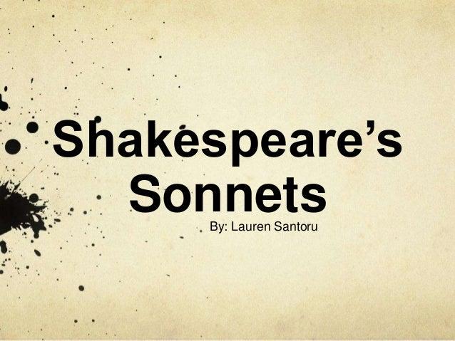 Shakespeare's SonnetsBy: Lauren Santoru