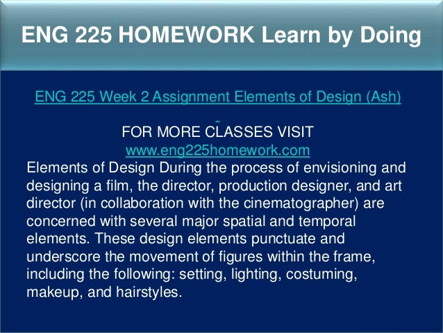 eng 225 elements of design The screen elements color light sound costume etc coincide with from english  225 at  how congruent the design elements are with the theme of the movie.