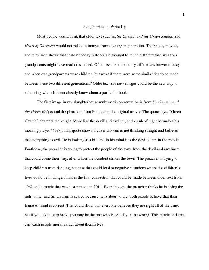 1                                      Slaughterhouse: Write Up        Most people would think that older text such as, Si...