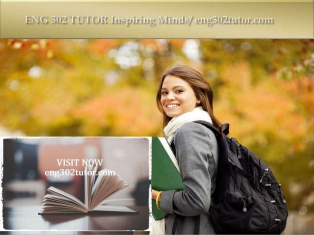 ENG 302 Entire Course (UOP) For more course tutorials visit www.eng302tutor.com  ENG 302 Week 1 The Individual and the En...