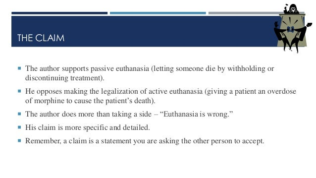 an analysis of active and passive euthanasia in patients with terminal illnesses Euthanasia is further categorized as active and passive active  laws require  that a physician diagnose a terminally ill patient as having a life expectancy of six  months or less and a second doctor then must concur with the diagnosis   approach would argue that a peeping tom is not immoral if he is not caught,  meaning.