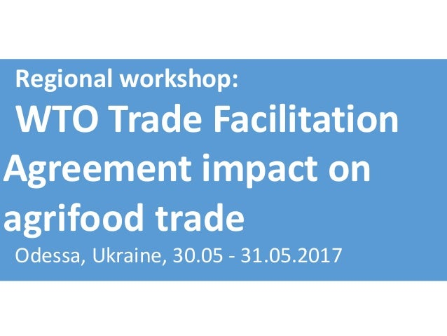 Promising Initiatives On Trade Facilitation Agreement Of The Wto