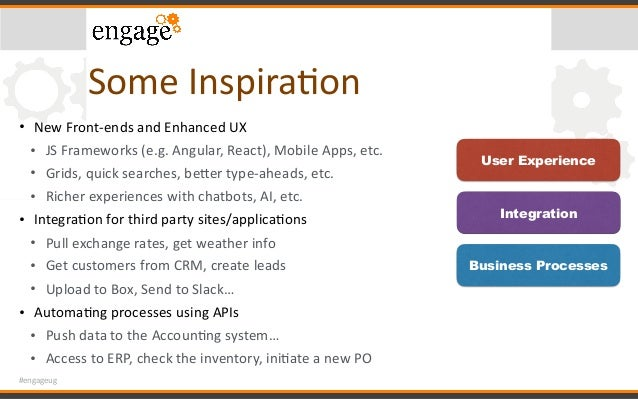 #engageug SomeInspiraCon • NewFront-endsandEnhancedUX • JSFrameworks(e.g.Angular,React),MobileApps,etc. • Gr...