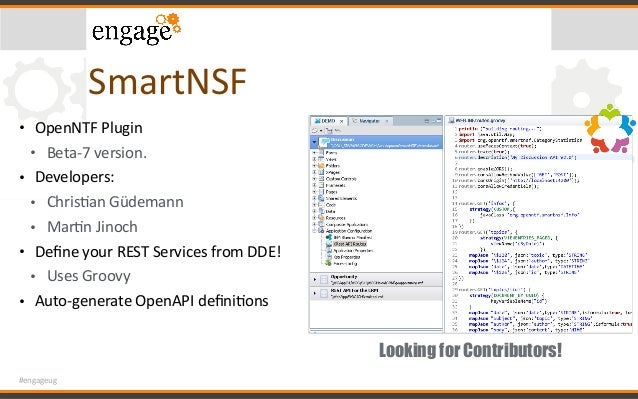 #engageug SmartNSF • OpenNTFPlugin • Beta-7version. • Developers: • ChrisCanGüdemann • MarCnJinoch • DefineyourR...