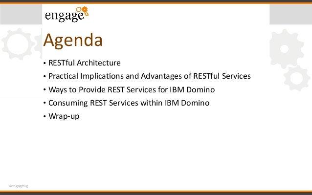 #engageug Agenda • RESTfulArchitecture • PracCcalImplicaConsandAdvantagesofRESTfulServices • WaystoProvideREST...